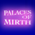 Palaces of Mirth